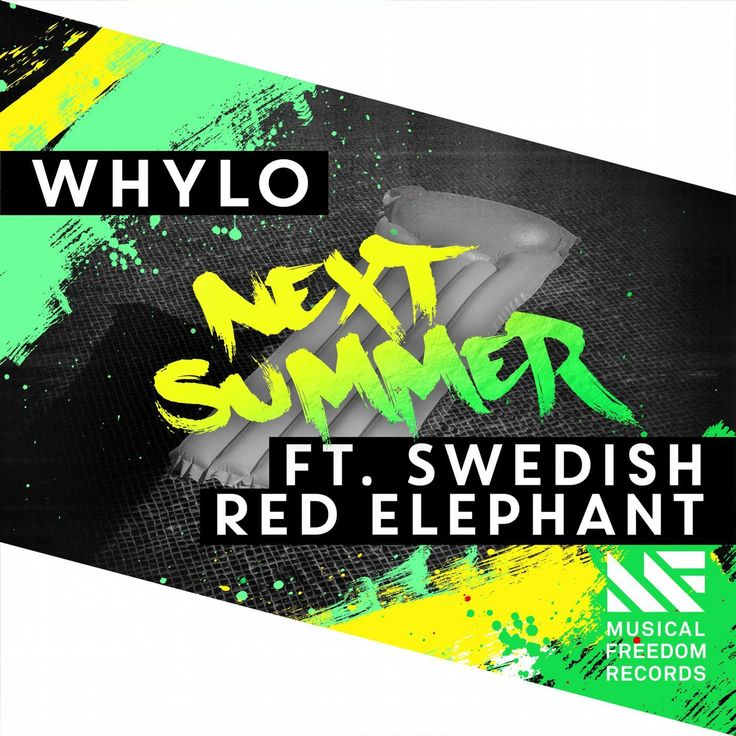 WHYLO ft. Swedish Red Elephant – Next Summer  Style: #ChillOut / #ChillTrap / #TropicalHouse Release Date: 2017-03-31 Label: Musical Freedom   Download Here WHYLO feat. Swedish Red Elephant – Next Summer (Extended Mix).mp3 WHYLO feat. Swedish Red Elephant – Next Summer (Sunset Mix).mp3   https://edmdl.com/whylo-ft-swedish-red-elephant-next-summer-2/