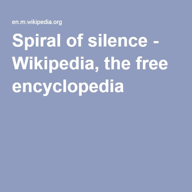 Spiral of silence - Wikipedia, the free encyclopedia