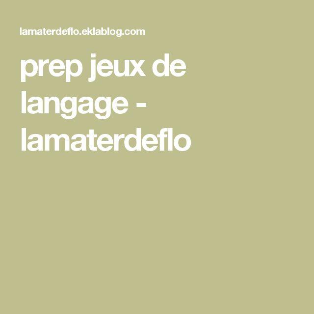 prep jeux de langage - lamaterdeflo