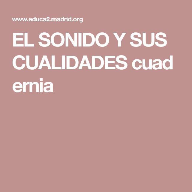 EL SONIDO Y SUS CUALIDADEScuadernia