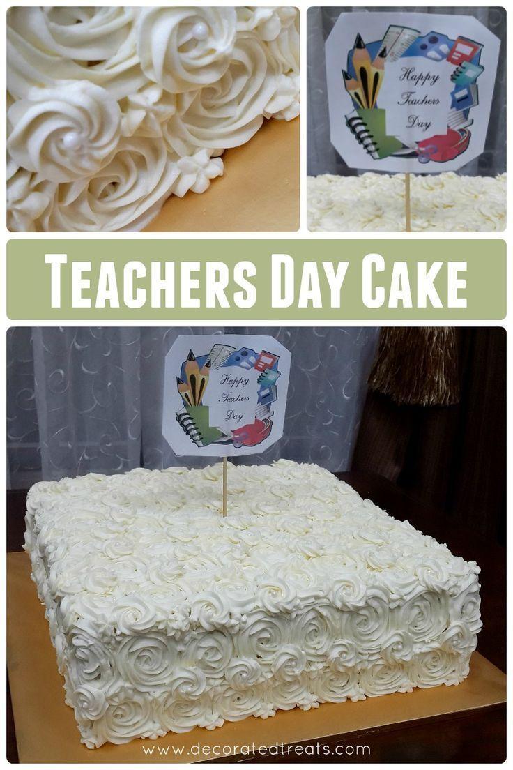 Teachers Day Cake Design Teachers Day Cake Cake Decorating Designs Cake Decorating Tutorials