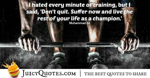 Quote About Life - Muhammad Ali