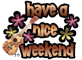 Here hoping to fine all my family and friends in in good health and spirited. Have a super doper weekend. Love you all.