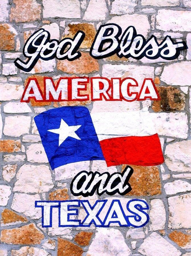 God Bless America and Texas