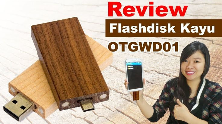 Review Souvenir Flashdisk Kayu OTGWD01