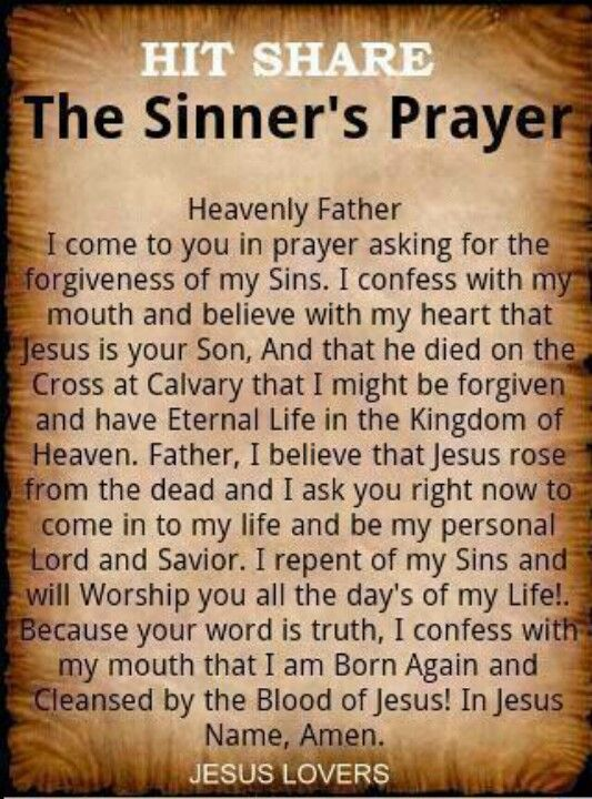 Say YES! Today if you have read this prayer please know that I stand with you and celebrate along with the angels in heaven. Your name is now written in the book of life. Faith the size of a mustard seed is all that you need. YOU take one step towards Him & He will take two towards you. God bless you!