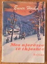 """ALBANIA """" MES NJEREZVE TE THJESHTE"""", ENVER HOXHA, KUJTIME, TIRANE, 1984, II"""