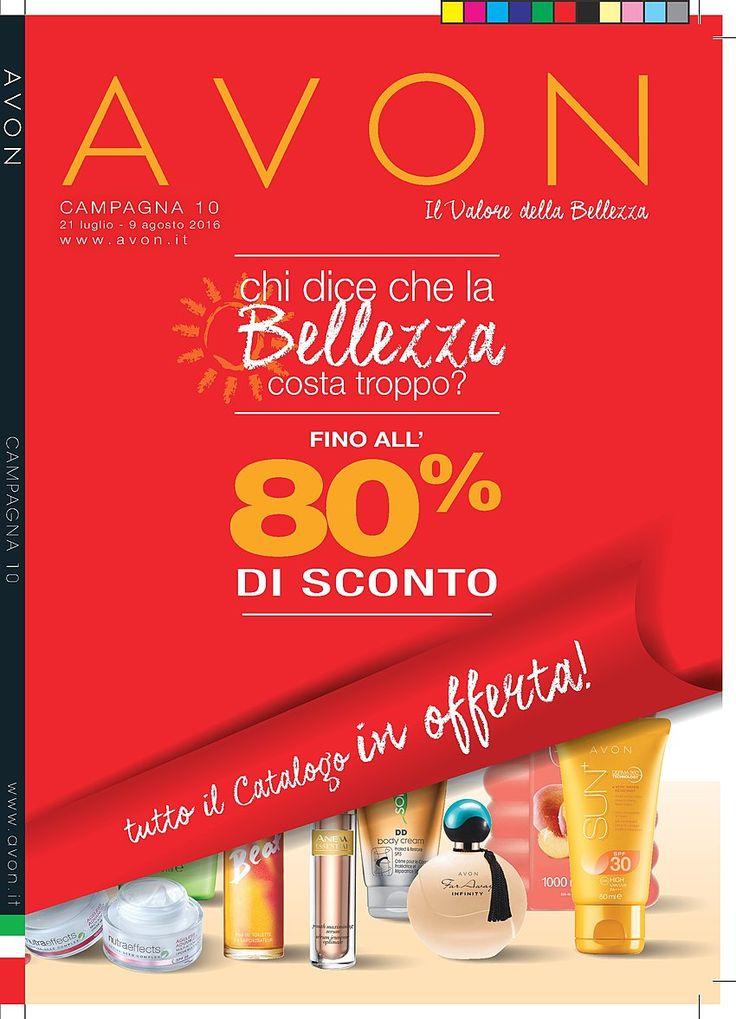 Catalogo Avon Campagna 10 2016 - Offerte 21 Luglio - 09 Agosto 2016! Offerte Avon C10 fino all 80% di Sconto tutto il Catalogo in offerta: orologio Linda