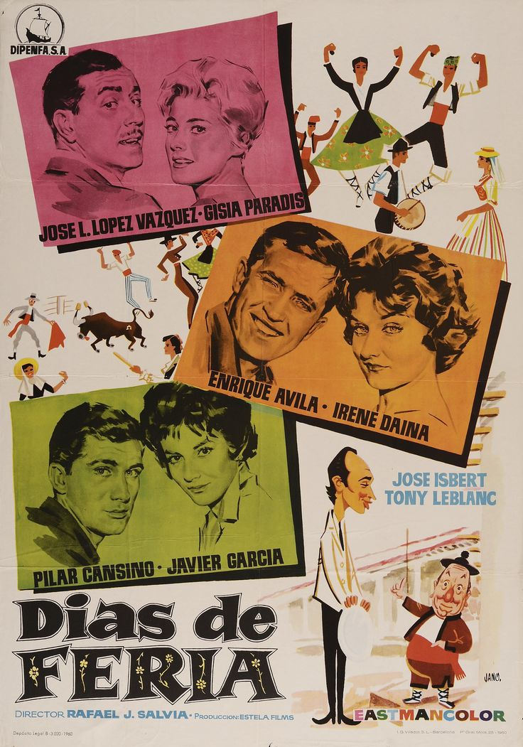"""Dias de Feria"", Rafael J. Salvia, 1960. Con José Luis López Vázquez, Gisia Paradis, Enrique Ávila, Tony Leblanc..."