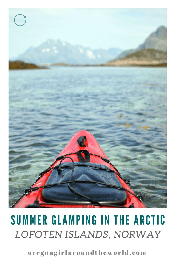 Summer Glamping in the Arctic | A 3-day Safari with Wild Seas in the Lofoten Islands Norway | Oregon Girl Around the World