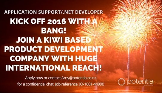 Application Support/.Net Developer – Kick off 2016 with a bang! Join a Kiwi based Product Development Company with huge international reach! Find out more and apply at  http://www.potentia.co.nz/jobs/application-supportnet-developer-jo-1601-44990/