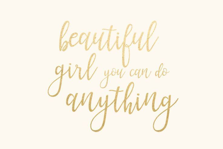 Beautiful Girl You Can Do Anything Gold Foil Quote Desktop Background Wall Desktop Background Quote Work Quotes Inspirational Inspirational Desktop Wallpaper Beautiful wallpaper for laptop for girls