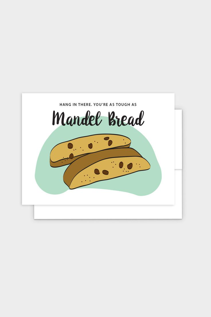 Hang In There Mandel Bread - Jewish Greeting Card