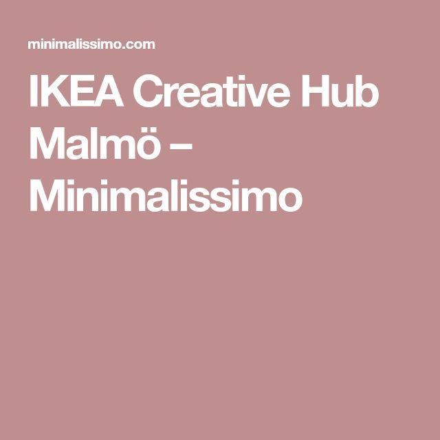 IKEA Creative Hub Malmö – Minimalissimo