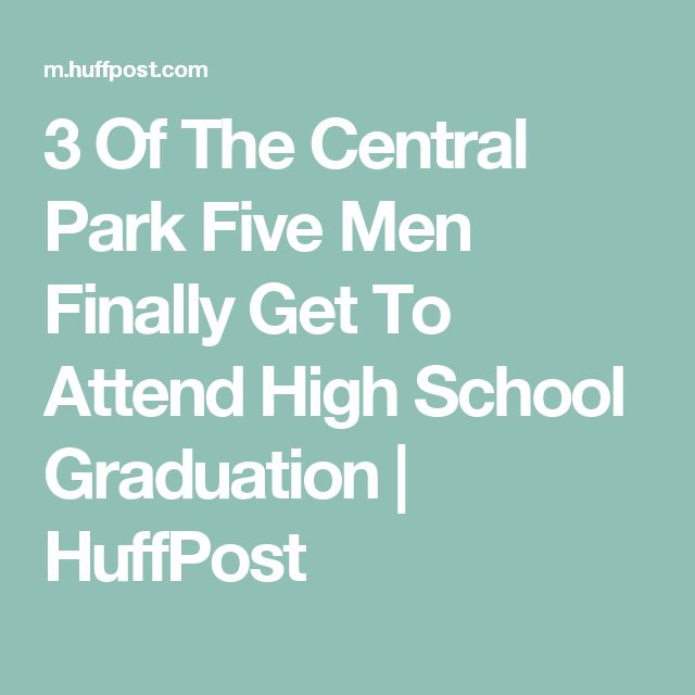 3 Of The Central Park Five Men Finally Get To Attend High School Graduation   HuffPost