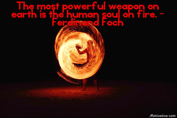 Ferdinand Foch The Most Powerful Weapon On Earth Is The: 20 Best Spirituality, Consciousness, Awareness, Bliss