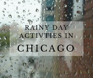 10  Things to Do in Chicago When it Rains (Popular Indoor Activities)