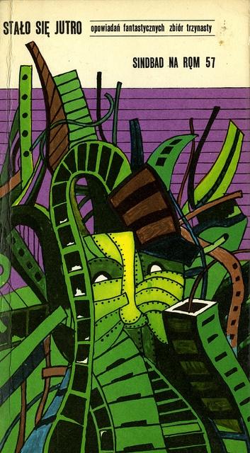 """""""Stało się jutro"""" series  no. 13 - """"Sindbad na RQM""""  Wiktor Żwikiewicz  1978  cover art by Tomasz Borowski"""