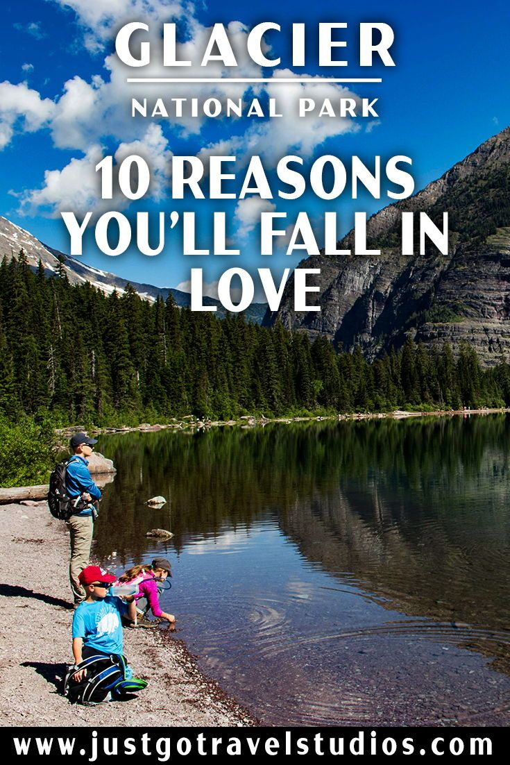 10 Reasons Why You'll Fall in Love with Glacier National Park