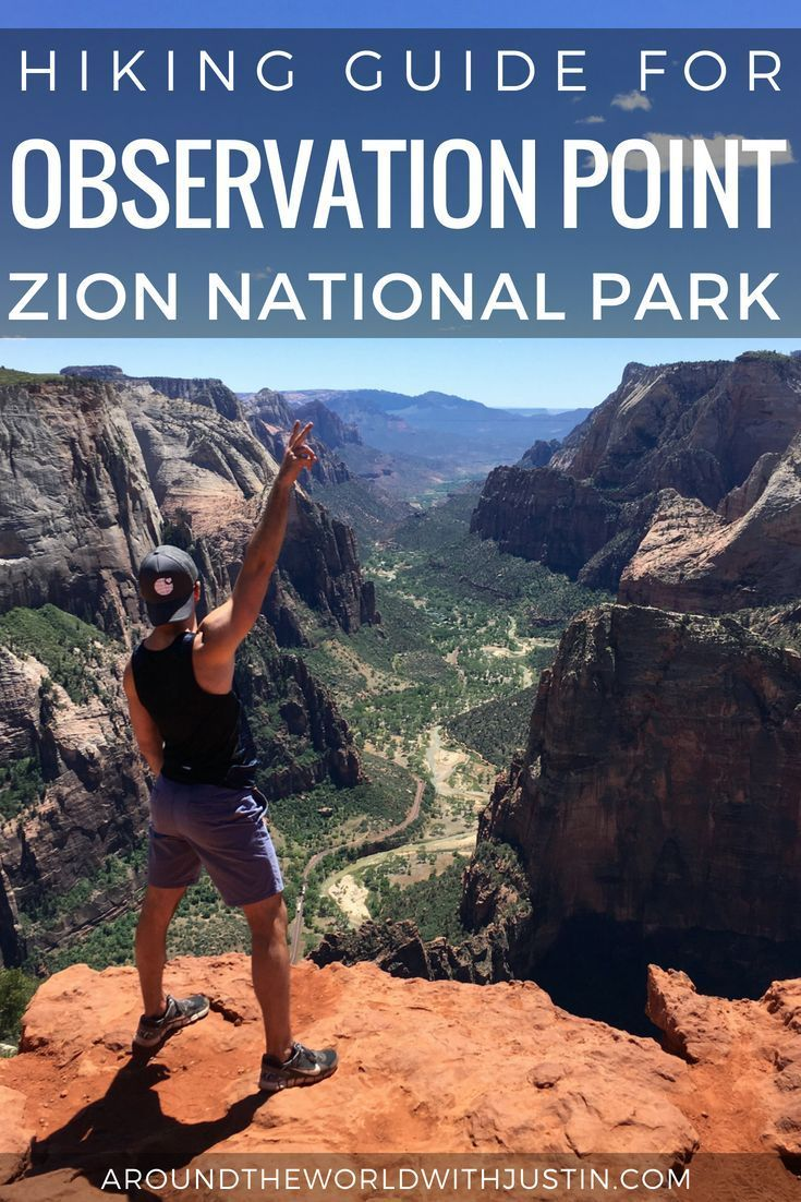 4 Must See Parks When Hiking Observation Point Zion Observation