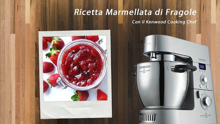 Video ricetta marmellata di fragole Kenwood