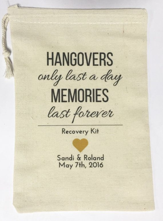 10 Wedding Favors, Bachelorette Party Favor, Hangover Kit, Survival Kit Favor Bags - Hangovers Last a Day Memories Last Forever, Custom