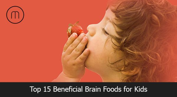 15 Beneficial Brain Boosting Foods for Kids