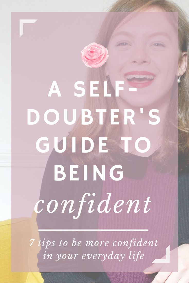 Steps and tips towards becoming more confident || advice for the insecure and the self-doubters || advice for college girls