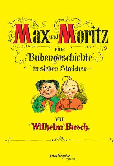 Max & Moritz - Kinderbuch-Klassiker