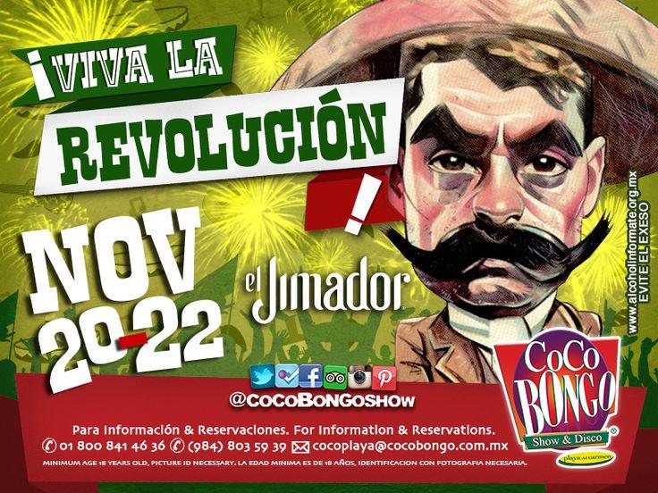 ¡Viva la Revolución #CocoBongoStyle del 20 al 22 de noviembre en #PlayaDelCarmen!