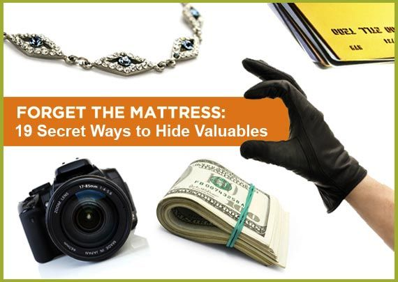19 Sneaky and Secret Ways to Hide Your Valuables