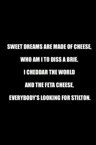 Who am I to diss a Brie....hahahahaha