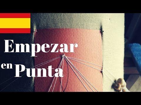 Encaje de Bolillos - Empezar en Punta #Principiantes (ESP) - YouTube