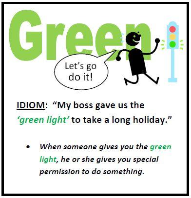 Green Light idiom