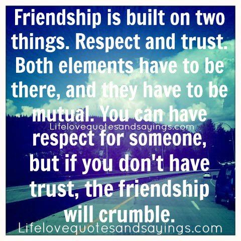 Quotes On Friendship And Love And Trust