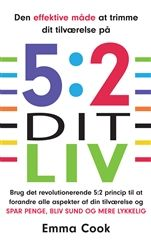 5:2 dit liv af Emma Cook // om at overføre 5:2 kuren til andre aspekter i livet