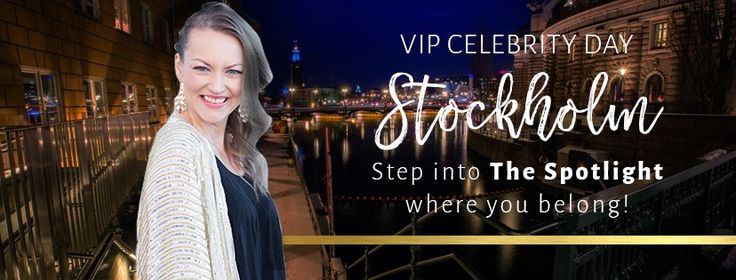 VIP Celebrity Day Stockholm