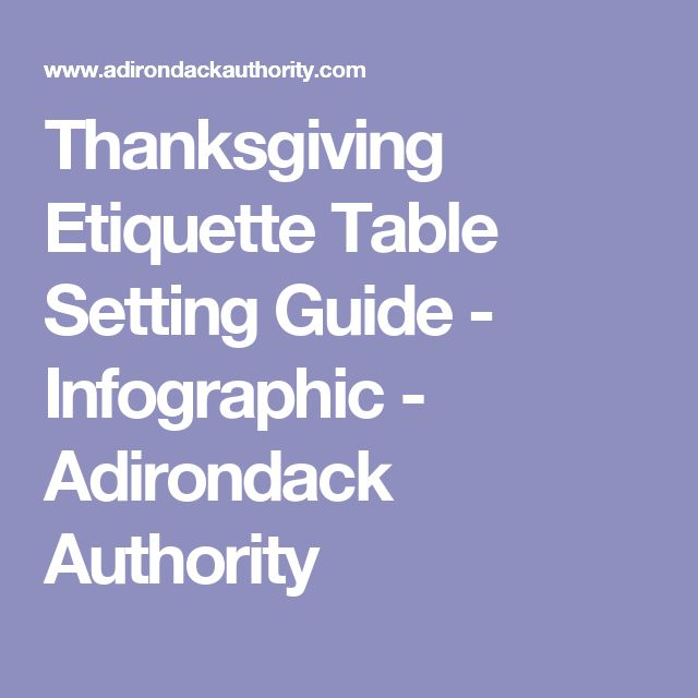 Thanksgiving Etiquette Table Setting Guide - Infographic - Adirondack Authority