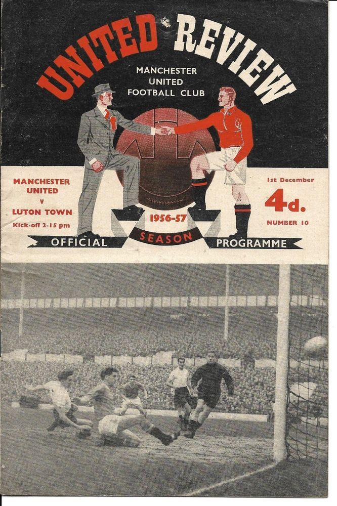 1956 57 Man Utd V Luton Town Division 1 1 Dec 1956 Old Trafford Post Free Good Soccer Players Manchester United Luton Town