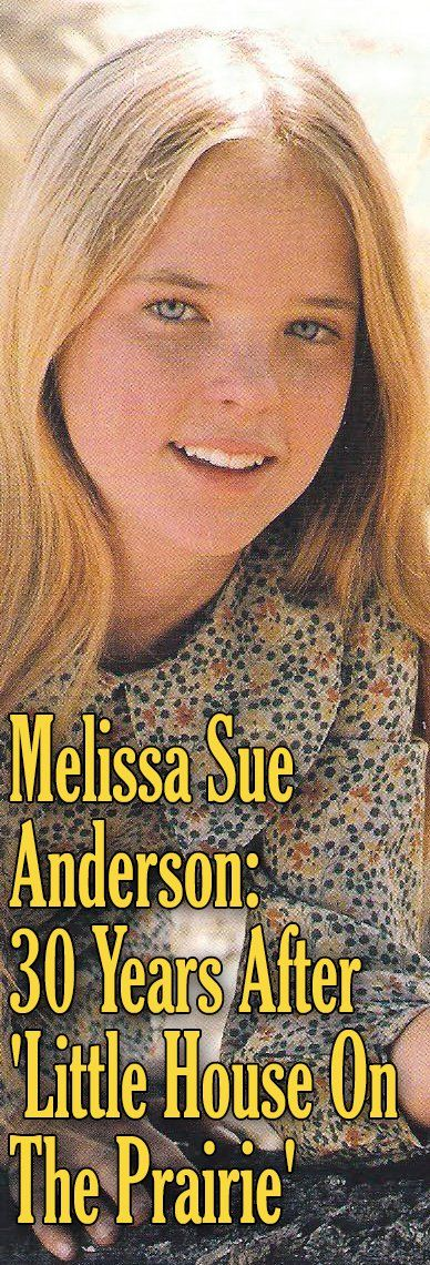 Melissa Sue Anderson: 30 Years After 'Little House On The Prairie'