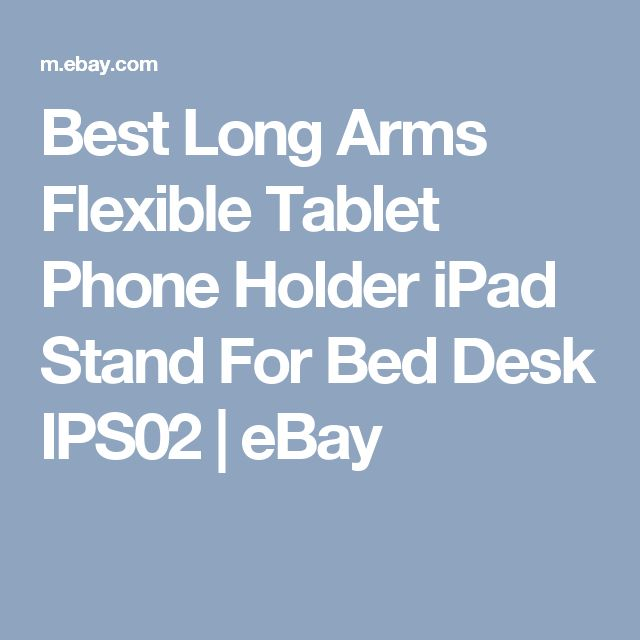 Best Long Arms Flexible Tablet Phone Holder iPad Stand For Bed Desk IPS02  | eBay