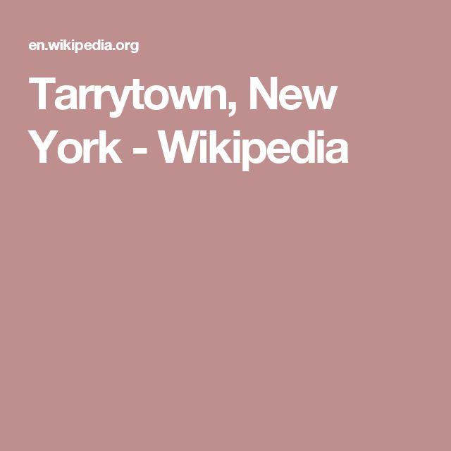 Tarrytown, New York - Wikipedia | Tarrytown new york, New ...
