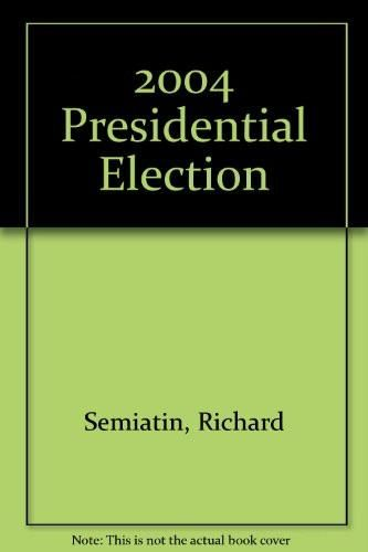 2004 Presidential Election Supplement