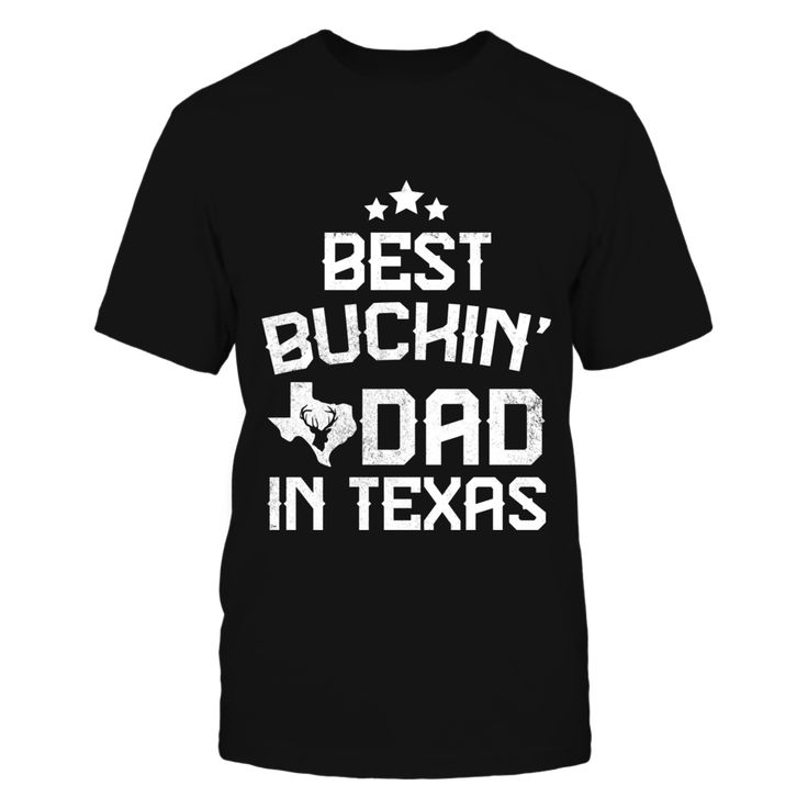 Best Buckin' Dad In Texas Tshirt T-Shirt, Makes a perfect gift for the best buckin' dad in Texas. Design Not available in stores.  ,  Available Products:          Gildan Unisex T-Shirt - $22.95 District Men's Premium T-Shirt - $24.95 Gildan Long-Sleeve T-Shirt - $29.95 Gildan Unisex Pullover Hoodie - $39.95 Pack of 4 stickers - $10.00       . Buy now => https://www.fanprint.com/best-dad-in-texas?ref=2502