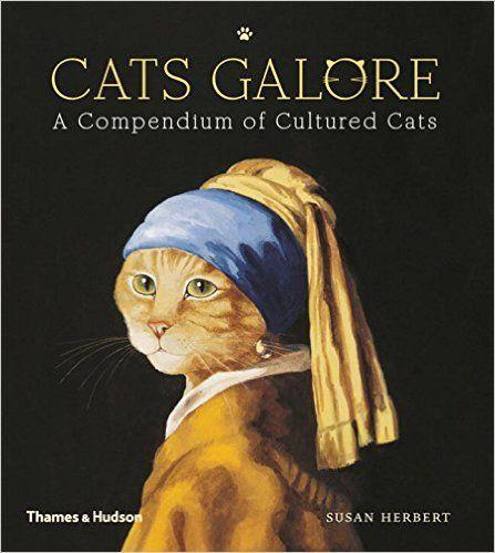 Cats Galore: A Compendium of Cultured Cats: Susan Herbert: 9780500239360: Amazon.com: Books