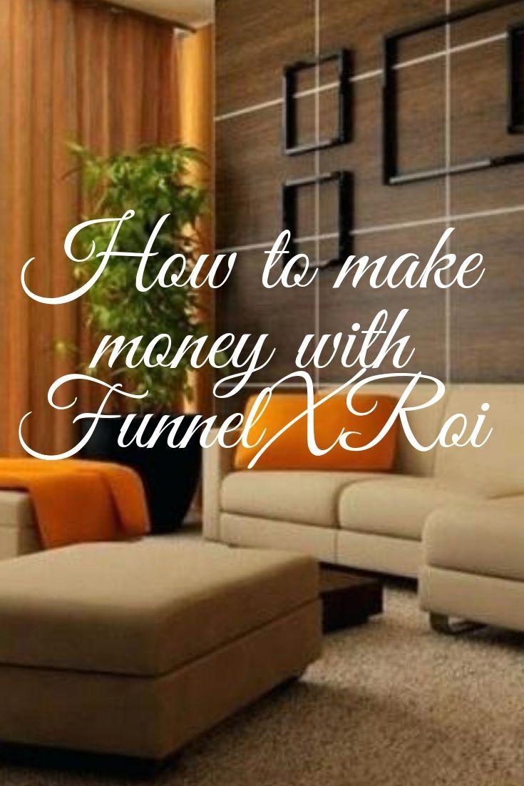 How To Make Money With FunnelXRoi – FunnelXRoi