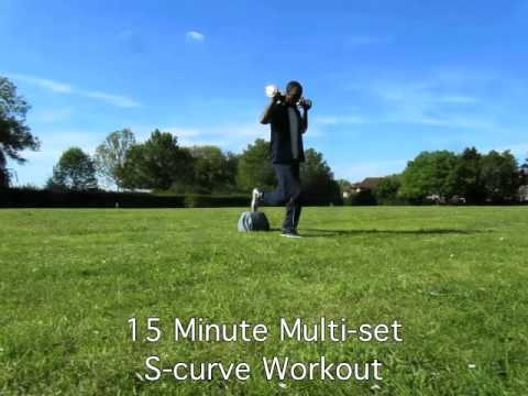 15 Minute Multi-set S-curve Workout - YouTube