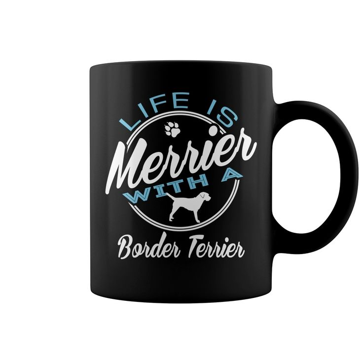 Life is merrier with an #Border Terrier , Order HERE ==> https://www.sunfrog.com/Pets/118199122-535198980.html?47759, Please tag & share with your friends who would love it, #jeepsafari #xmasgifts #superbowl  #border terrier painting, border terrier names, border terrier for sale #redhead #ginger #quote #sayings #quotes #saying #animals #goat #sheep #dogs #cats #elephant #turtle #pets