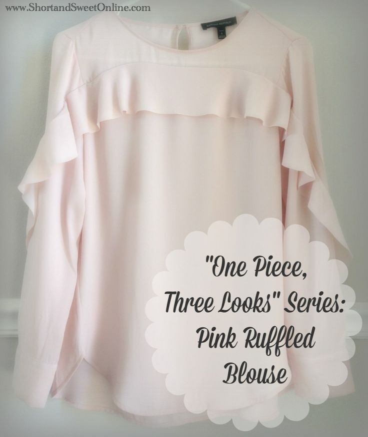 """""""One Piece, Three Looks"""" Series: Pink Ruffled Blouse"""