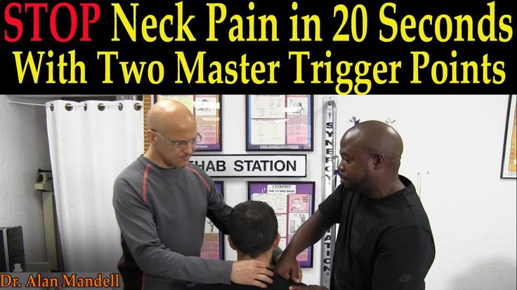 Stop Neck Pain in 20 Seconds with Two Master Trigger Points - Dr Mandell